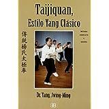 Taijiquan, estilo yang clásico: Método completo y Qigong