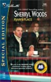 Ryan's Place: (The Devaneys) (Silhouette Special Edition) (0373244894) by Woods, Sherryl
