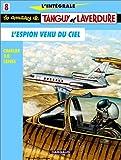 echange, troc  - L'Intégrale Tanguy et Laverdure, tome 8 : L'espion venu du ciel