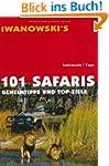 101 Safaris: Geheimtipps und Top-Ziel...
