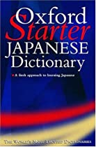 The Starter Oxford Japanese Dictionary