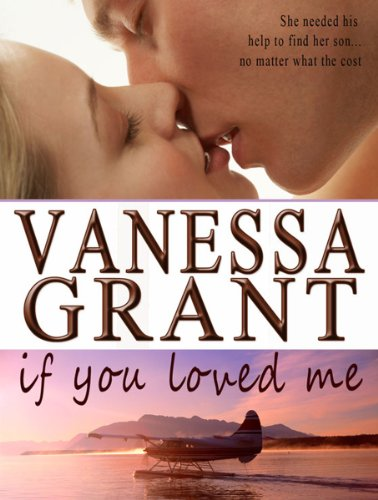 If You Loved Me by Vanessa Grant