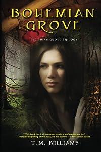 Bohemian Grove: The Bohemian Grove Trilogy (Volume 1) download ebook