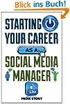 Starting Your Career as a Social Medi...