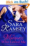 The Marquess Who Loved Me (Muses of M...