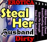 img - for Steal Her Husband (Erotic Cuckolding Romance Woman Seeking Man Husband Wife Sex Amateur Adult Breastfeeding Cuckold Stories Book 1) book / textbook / text book