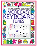 img - for More Easy Keyboard Tunes (Usborne Tunebooks) book / textbook / text book