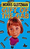 Gift of the Gab (0140387986) by Gleitzman, Morris