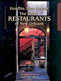 img - for Etouffee, Mon Amour: The Great Restaurants of New Orleans   [ETOUFFEE MON AMOUR] [Hardcover] book / textbook / text book