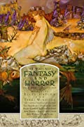 The Year's Best Fantasy and Horror: Eleventh Annual Collection (Vol 11) by Charles de Lint, Peter S. Beagle, Ray Bradbury, Michael Chabon, Joyce Carol Oates, Pat Cadigan, Ursula K. Le Guin, Stephen King cover image