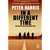 In a Different Time: The Inside Story of the Delmas Fourpar Peter Harris
