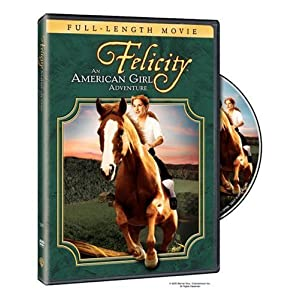Felicity - An American Girl Adventure