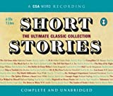 Short Stories: The Ultimate Classic Collection (Csa Word Recording)