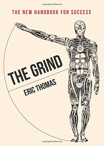 The Grind: The New Handbook For Success