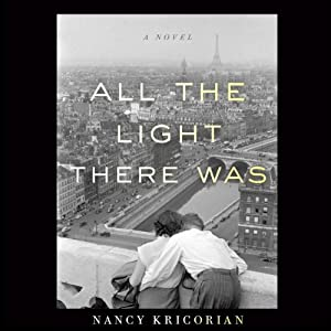 All the Light There Was | [Nancy Kricorian]