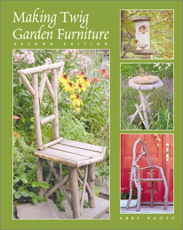Making Twig Garden Furniture 2 Ed