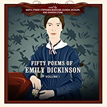 Fifty Poems of Emily Dickinson   Livre audio Auteur(s) : Emily Dickinson,  New Millennium Audio - producer Narrateur(s) : Glenda Jackson, Stephanie Beacham, Sharon Stone, Meryl Streep