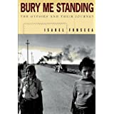 Bury Me Standing: The Gypsies and Their Journeyby Isabel Fonseca