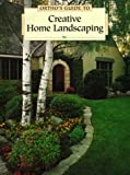 Creative Home Landscaping (0897212797) by Ortho Books