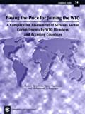 img - for Paying the Price for Joining the WTO: A Comparative Assessment of Services Sector Commitments by WTO Members and Acceding Countries, Economic Paper 54 (Economic Paper Series) book / textbook / text book