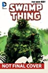 Swamp Thing Vol. 4: Seeder (The New 52)