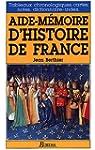 AIDE-MEMOIRE D'HISTOIRE DE FRANCE NE...