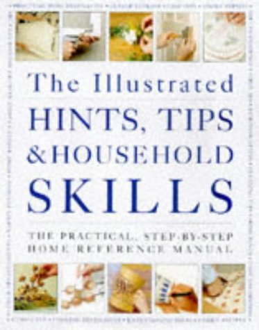 Illustrated Hints, Tips and Household Skills, ARNESS LORENZ