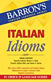 Italian Idioms (Barrons Foreign Language Guides)