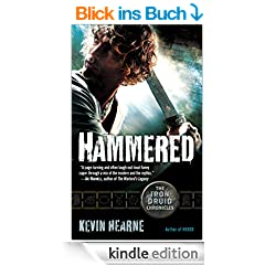 Hammered (with bonus short story): The Iron Druid Chronicles, Book Three