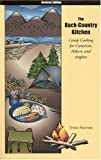img - for The Back-Country Kitchen: Camp Cooking for Canoeists, Hikers, and Anglers book / textbook / text book