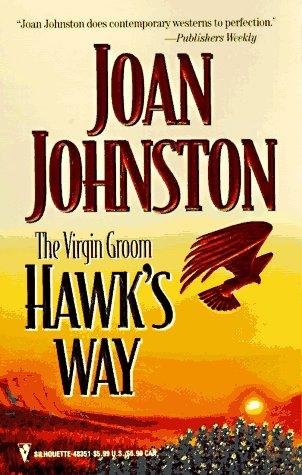 Virgin Groom  (Hawk'S Way), JOAN JOHNSTON