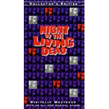 Night of the Living Dead -- Collector's Edition [VHS]