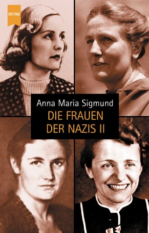 Die Frauen der Nazis II