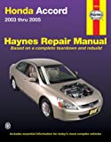 img - for Honda Accord Repair Manual 2003-2005 (Haynes Automotive Repair Manual) book / textbook / text book