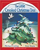 img - for The Little Crooked Christmas Tree book / textbook / text book
