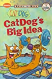 img - for CatDog's Big Idea: Ready-to-Read, Level 2 book / textbook / text book