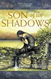 Son of the Shadows (Sevenwaters Trilogy) (0002247372) by Marillier, Juliet