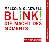 Blink! 2 CD's: Die Macht des Moments - Malcolm Gladwell