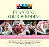 img - for Knack Planning Your Wedding: A Step-by-Step Guide to Creating Your Perfect Day (Knack: Make It easy) book / textbook / text book