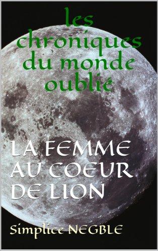 Couverture du livre LA FEMME AU COEUR DE LION