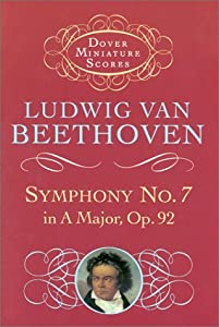 Beethoven Symphony No7 In A Op92 Miniature Score Orch Dover Miniature Scores by Dover Publications