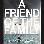 Friend of the Family   [Lauren Grodstein]