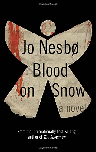 Blood on Snow: A novel - Jo Nesbo,Neil Smith