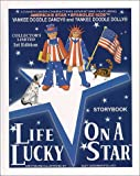 Life on a Lucky Star (tm)