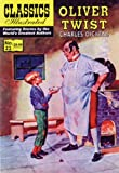 img - for Oliver Twist, Classics Illustrated book / textbook / text book