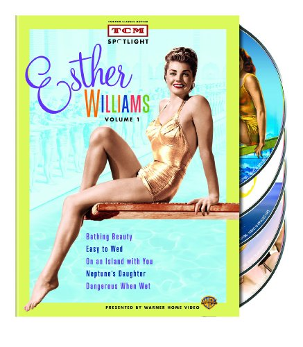 Cover art for  TCM Spotlight: Esther Williams, Volume One (Bathing Beauty / Easy to Wed / On an Island with You / Neptune's Daughter / Dangerous When Wet)