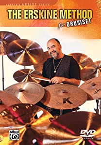 The Erskine Method for Drumset
