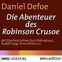 Die Abenteuer des Robinson Crusoe (       ungekürzt) von Daniel Defoe Gesprochen von: Eberhard Johow, Kurt Ebbinghaus, Rudolf Siege, Ernst Schock, Lothar Klinksieck, Lothar Loos