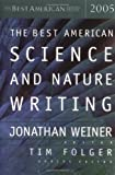img - for Best American Science & Nature Writing 2005 [Best American] [Mariner Books,2005] [Paperback] book / textbook / text book