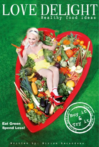 Love Delight: Vegetarian Cookbook To Love